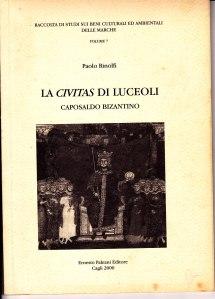 la civitas di luceoli caposaldo bizantino di paolo rinolfi