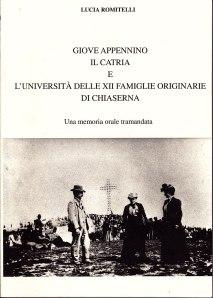 Giove Appennino il Catria e l'Università delle XII famiglie originarie di Chiaserna. di Lucia Romitelli